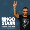 Ringo Starr & His All Starr Band - With a Little Help From My Friends (Live At The Greek Theatre/2008) artwork