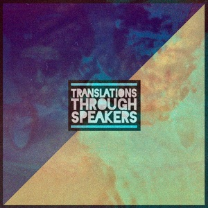 Translations Through Speakers Mp3 Download
