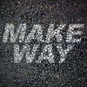 Make Way - Aloe Blacc