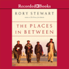 Rory Stewart - The Places in Between  artwork