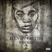 Had To - Kevin Gates