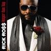 Deeper Than Rap, Rick Ross