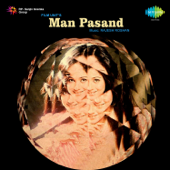 Man Pasand (Original Motion Picture Soundtrack)