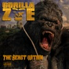 The Beast Within, Gorilla Zoe