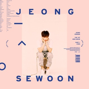 The 1st Mini Album, Pt. 1 Ever – EP – JEONG SEWOON