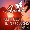 (I Just) Died in Your Arms [2K17] [Remixes]
