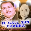 Ik Gall Sun Channa feat Mela Punjabi Romantic Song Single