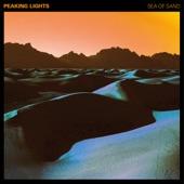 Peaking Lights - Sea of Sand