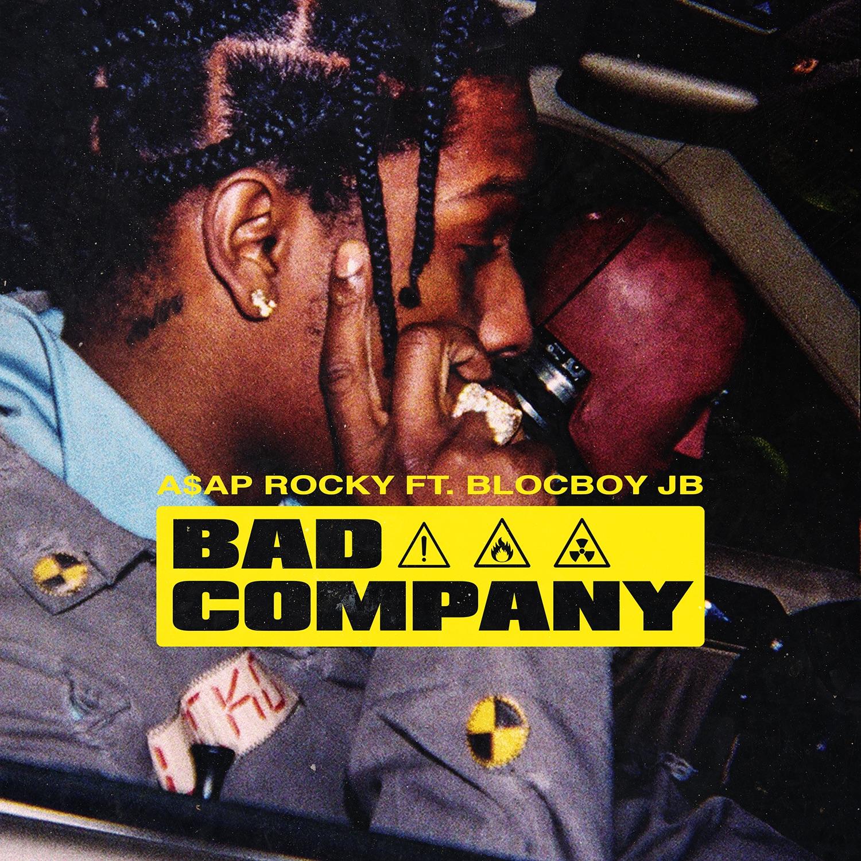 Bad Company (feat. BlocBoy JB) by A$AP Rocky
