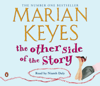 Marian Keyes - The Other Side of the Story (Abridged) artwork