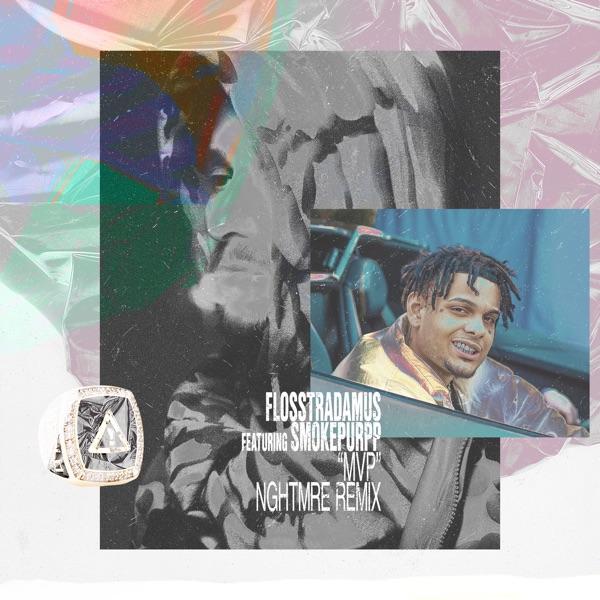 MVP (feat. Smokepurpp) [Nghtmre Remix] - Single