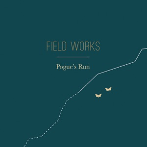 Field Works & William Tyler - Pogue Out Walking