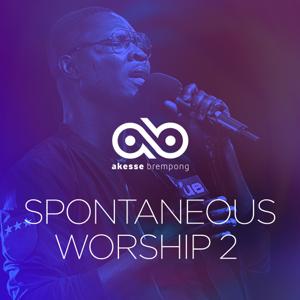 Akesse Brempong - Spontaneous Worship 2