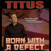 Born With A Defect-Christopher Titus