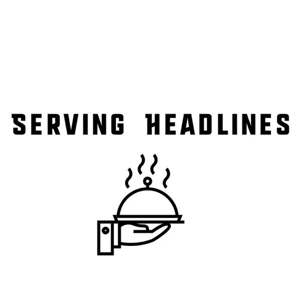 Serving Headlines