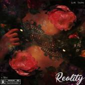 Reality - Sir Tami