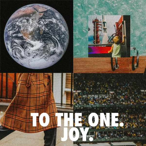To the One. Joy. - EP