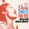 Billie Holiday - The Decca Singles Vol. 2: 1949-1951  artwork