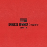 Endless Summer Freestyle (feat. YG) - Single - G-Eazy