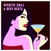 Aperitif Chill & Deep Beats