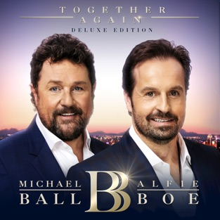 Together Again (Deluxe) – Michael Ball & Alfie Boe