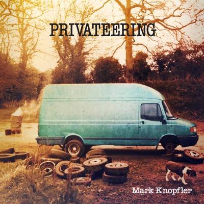 Privateering (Deluxe Version) - Mark Knopfler