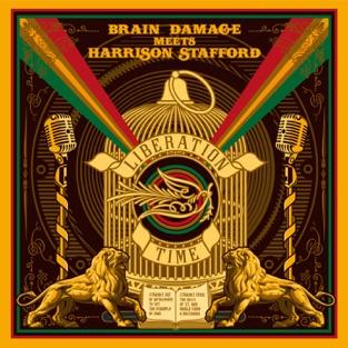 Liberation Time – Brain Damage & Harrison Stafford