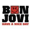 Have a Nice Day - Single, Bon Jovi