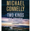 Michael Connelly - Two Kinds of Truth (Unabridged)  artwork
