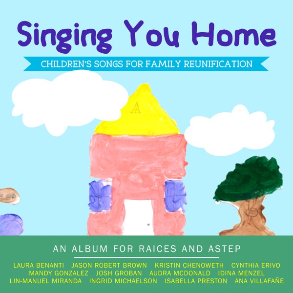 Various Artists - Singing You Home: Children's Songs for Family Reunification