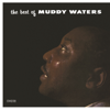Muddy Waters - The Best of Muddy Waters  artwork