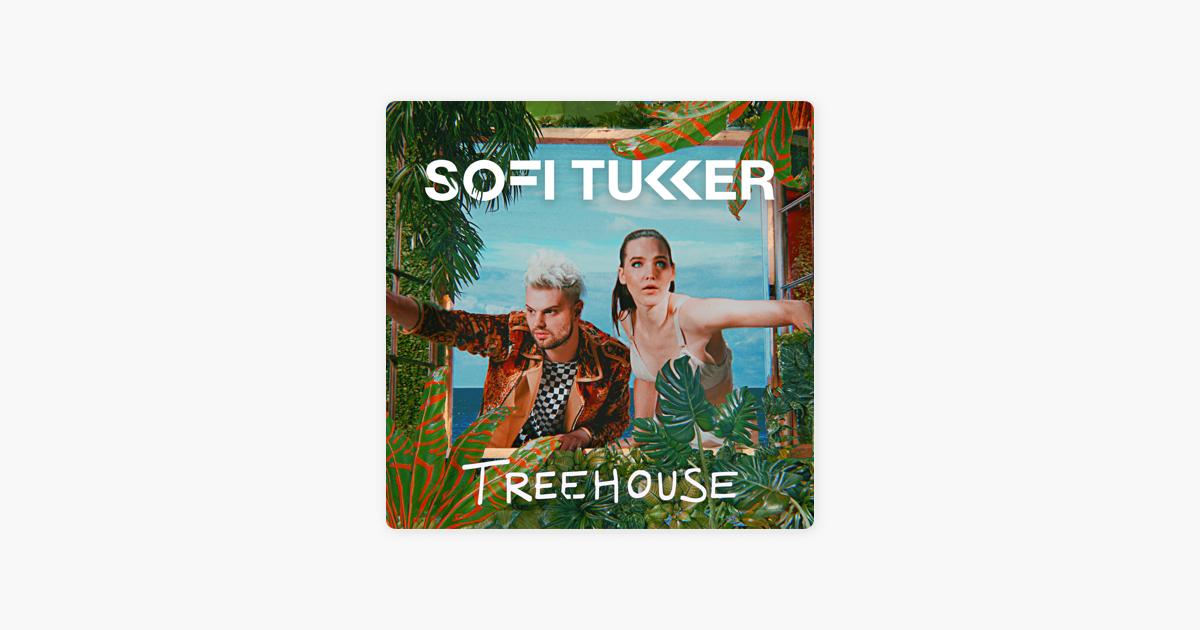 Treehouse By Sofi Tukker