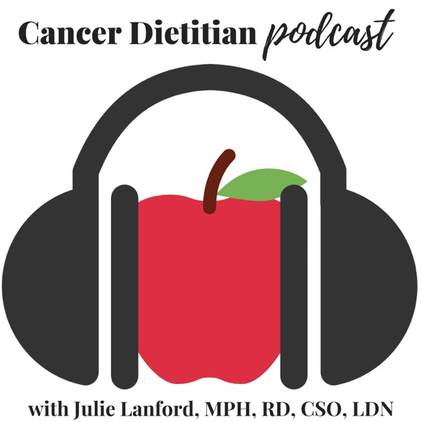 The Cancer Dietitian Podcast