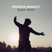 Charles Bradley - Can't Fight the Feeling (feat. Menahan Street Band)