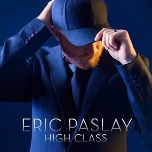 Eric Paslay - High Class - Line Dance Music