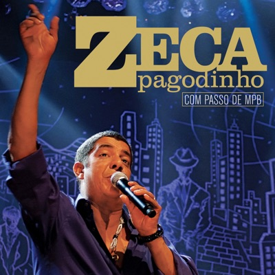 Com Passo De MPB - Zeca Pagodinho