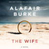 Alafair Burke - The Wife  artwork