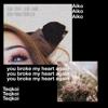 Teqkoi - You Broke My Heart Again (feat. Aiko) artwork