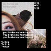 [Download] You Broke My Heart Again (feat. Aiko) MP3