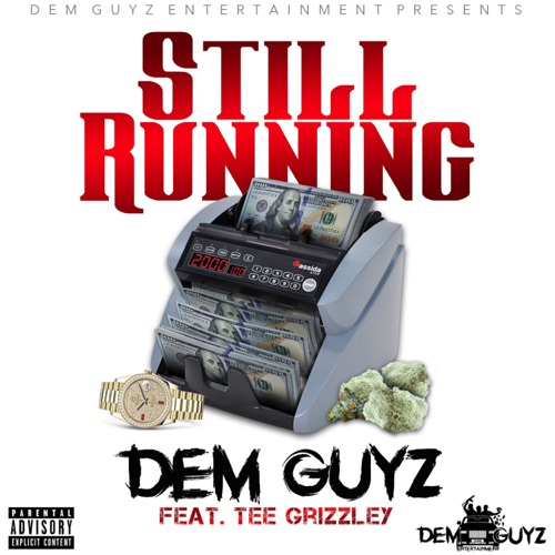 Cap 4z & K'hunnit - Still Running (feat. Tee Grizzley) - Single