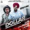 Sidhu Moosewala - Dollar (From