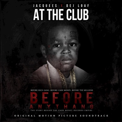 At the Club (feat. DeJ Loaf) - Jacquees song