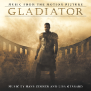 Gladiator (Soundtrack from the Motion Picture) - Hans Zimmer - Hans Zimmer