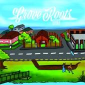 Grove Roots - Mō Ake