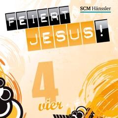 Feiert Jesus! 4