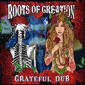 Grateful Dub: A Reggae Infused Tribute to the Grateful Dead