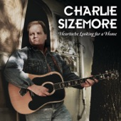 Charlie Sizemore - No Lawyers In Heaven