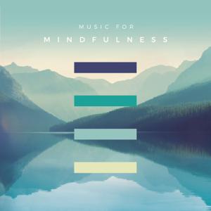 Verschiedene Interpreten - Music for Mindfulness