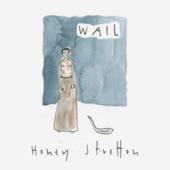 Honey Stretton - Wail