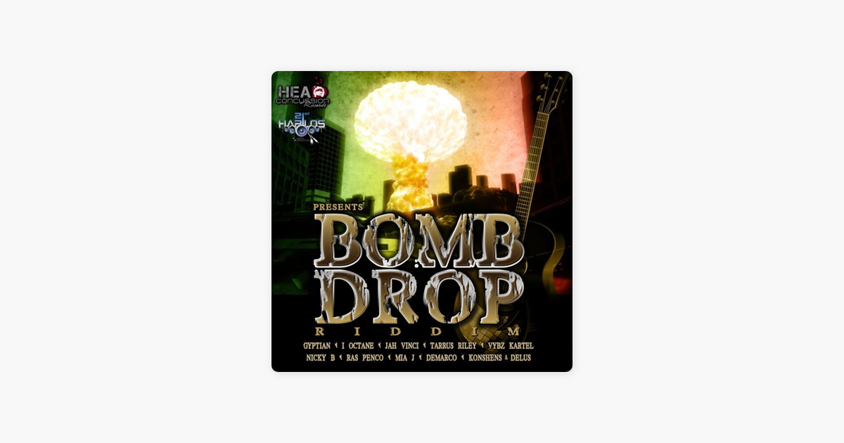 ‎Bomb Drop Riddim by Various Artists
